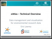 eAtlas - Technical Overview - Presentation preview image